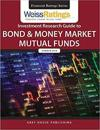 Weiss Ratings' Investment Research Guide to Bond & Money Market Mutual Funds Summer 2018