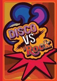 Disco vs Rock