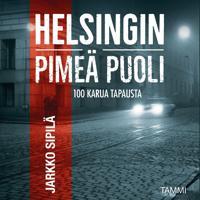 Helsingin pimeä puoli