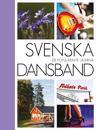 Svenska dansband : de populäraste låtarna