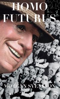 Homo Futurus : mannen utan minne