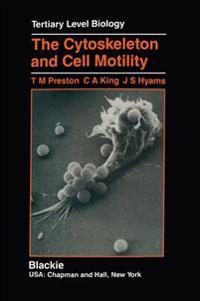 The Cytoskeleton and Cell Motility