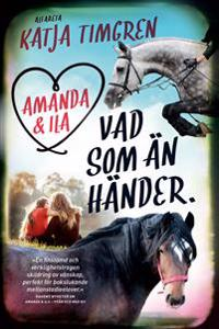 Amanda & Ila. Vad som än händer