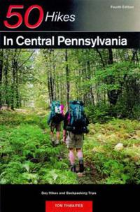 50 Hikes in Central Pennsylvania