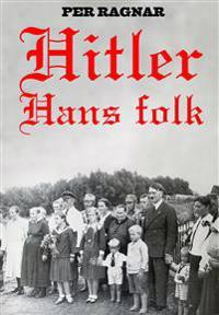 Hitler : hans folk