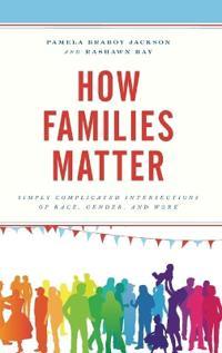 How Families Matter