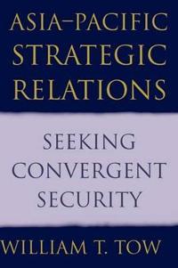 Asia-Pacific Strategic Relations