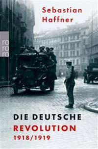 Die Deutsche Revolution 1918/1919
