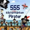 555 roliga klistermärken : pirater