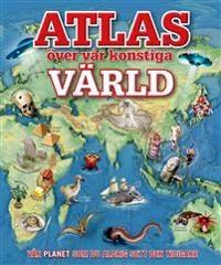 Atlas över vår konstiga värld