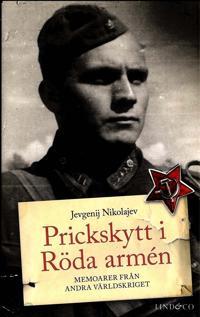 Prickskytt i Röda armén : memoarer från andra världskriget