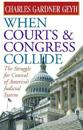 When Courts & Congress Collide