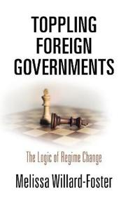 Toppling Foreign Governments