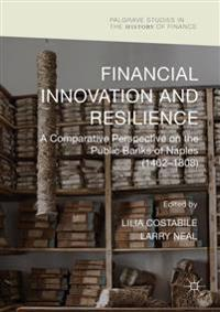 Financial Innovation and Resilience