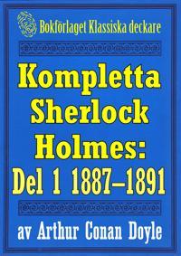 Kompletta Sherlock Holmes. Del 1 - åren 1887-1891