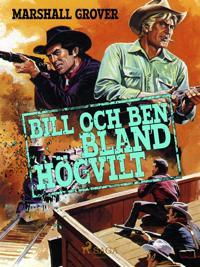 Bill och Ben bland högvilt