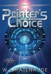 A Printer's Choice