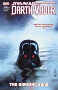 Star Wars: Darth Vader - Dark Lord of the Sith Vol. 3: The Burning Seas