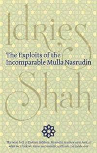 Exploits of the Incomparable Mulla Nasrudin