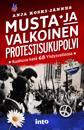 Musta ja valkoinen protestisukupolvi