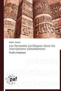 Les Formules Juridiques Dans Les Inscriptions Nabat�ennes