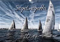 Segelregatta (Wandkalender 2019 DIN A3 quer)