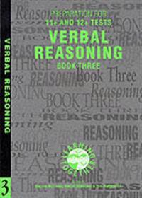 Preparation for 11+ and 12+ tests: book 3 - verbal reasoning