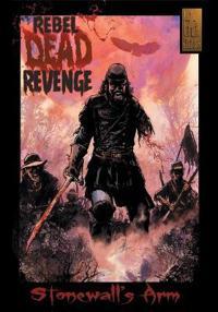 Rebel Dead Revenge