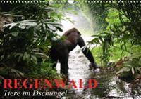 Regenwald . Tiere im Dschungel (Wandkalender 2019 DIN A3 quer)
