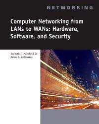 Computer Networking From LANs to WANs