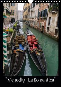 """Venedig - La Romantica"" (Wandkalender 2019 DIN A4 hoch)"