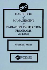 CRC Handbook of Management of Radiation Protection Programs