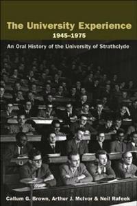 The University Experience 1945-1975