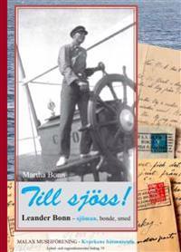 Till sjöss! Leander Bonn - sjöman, bonde, smed -  pdf epub