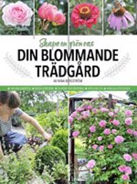 Din blommande trädgård