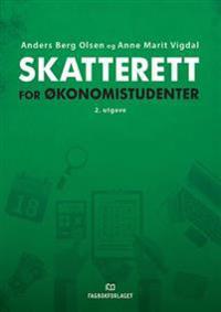 Skatterett for økonomistudenter - Anders Berg Olsen, Anne Marit Vigdal | Ridgeroadrun.org