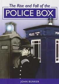 Rise and Fall of the Police Box