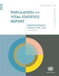 Population and Vital Statistics Report: Data Available as of 1 January 2018