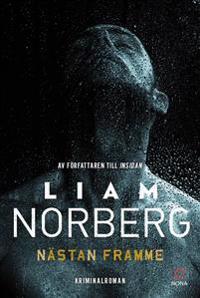 Nästan framme - Liam Norberg pdf epub