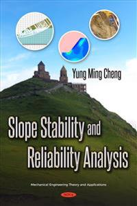 Slope Stability and Reliability Analysis