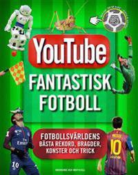 Youtube : Fantastisk fotboll