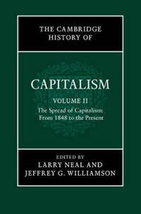 The The Cambridge History of Capitalism 2 Volume Hardback Set The Cambridge History of Capitalism