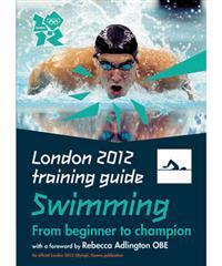 London 2012 Training Guide Swimming