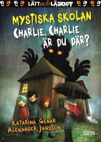 Charlie, Charlie, är du där?