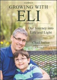 Growing with Eli: Our Journey Into Life and Light