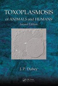 Toxoplasmosis of Animals and Humans