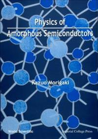 Physics of Amorphous Semiconductors