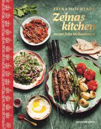 Zeinas kitchen : Recept från Mellanöstern med omnejd