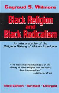 Black Religion and Black Radicalism