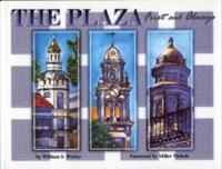 The Plaza, First and Always